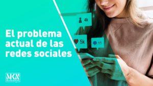 El problema actual de las redes sociales