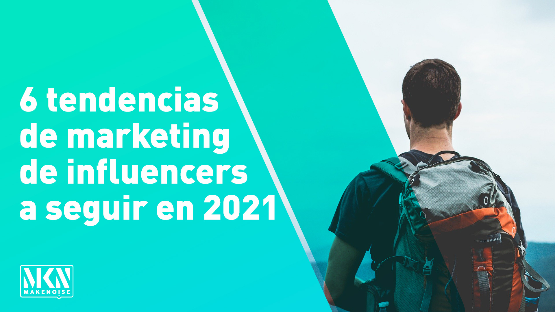 Seis tendencias de marketing de influencers a seguir en 2021