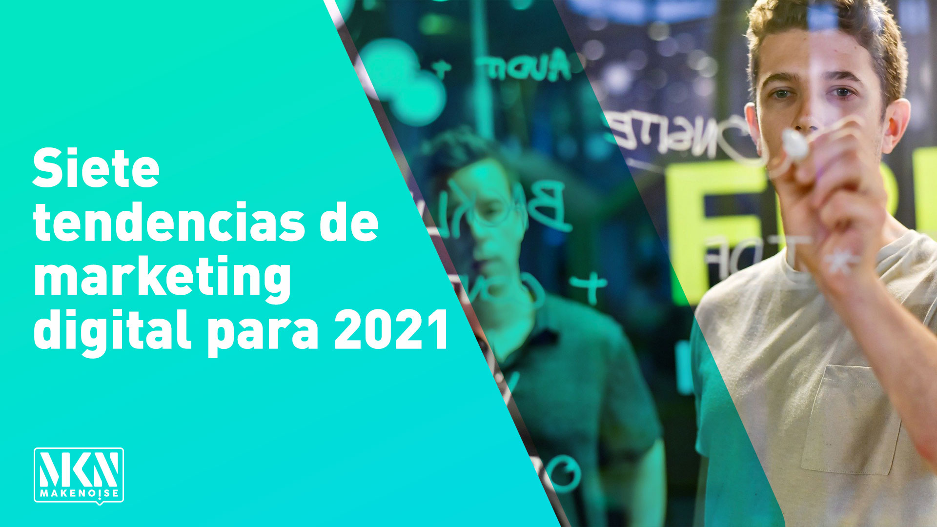 Siete tendencias de marketing digital para 2021