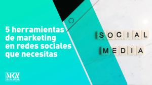 5 herramientas de marketing en redes sociales que necesita usar ahora mismo